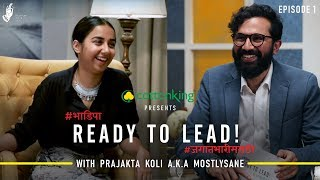 Ready To Lead feat. MostlySane Prajakta Koli | #जगातभारीमराठी  #bhadipa