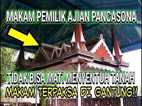 Makam Pemilik Ajian PANCASONA / Rawa Rontek Yang Di GANTUNG !!