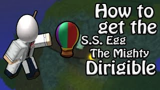 How to Get The S.S. Egg - The Mighty Dirigible/Balloon Egg! - ROBLOX Egg Hunt Guide 2017
