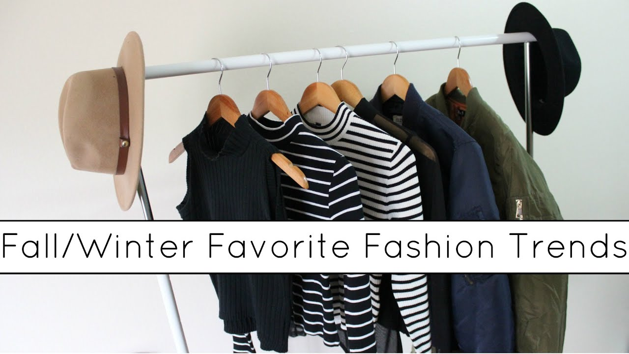 Favorite Fall/Winter Fashion Trends
