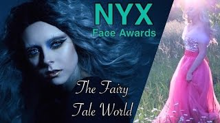 The Fairy Tale World | Nyx Face Awards 2016 Top 30