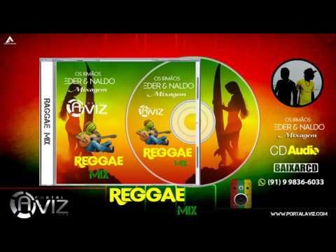CD Portal Aviz - Reggae Mix - Djs Naldo e Eder - www.portalaviz.com
