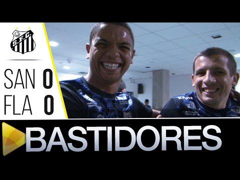Santos 0 x 0 Flamengo | BASTIDORES | Brasileirão (03/08/16)