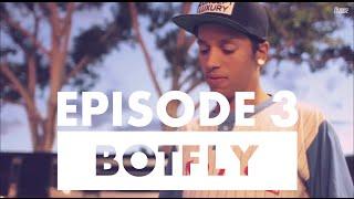 "Issues - Flippen Real World - ""Botfly"" - Season 2 - (Ep.3)"