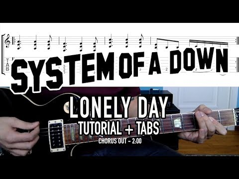 Lonely Day - System of a Down (Tutorial + Tabs)