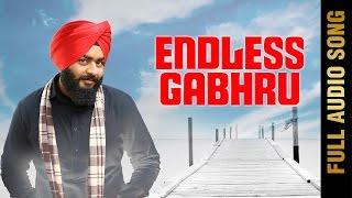ENDLESS GABHRU (Full Audio Song) || MANJIT RANU || New Punjabi Songs 2017 || AMAR AUDIO