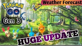GEN 3 POKEMON GO UPDATE IS COMING WITH NEW ADVENTUROUS WEATHER GAMEPLAY