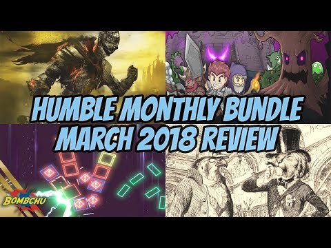 Humble Monthly Bundle | March 2018 Review