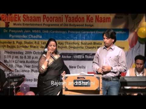 Dil ki ye arzoo thikoi dilruba mile sung by Rajesh and Shalini Peter