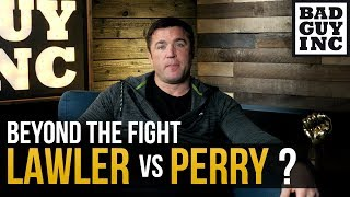 Robbie Lawler vs Mike Perry? I'm in...