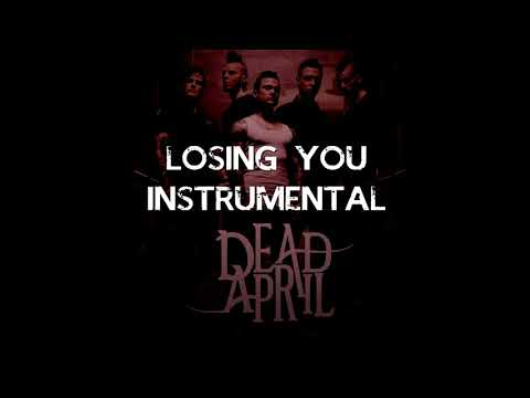 Losing You - Dead by April (Instrumental)