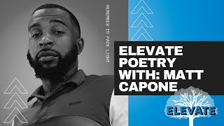Matt Capone - The Trenches  | Elevate [Spoken Word]
