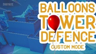 Fortnite Balloons Tower Defence, Creative Custom Mode! - Code in Description