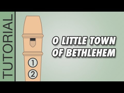 O Little Town of Bethlehem - Recorder Notes Tutorial