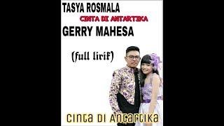 Download CINTA DI ANTARTIKA TASYA ROSMALA FT GERRY MAHESA