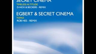 Secret Cinema - Timeless Altitude (D-Nox & Beckers Remix)