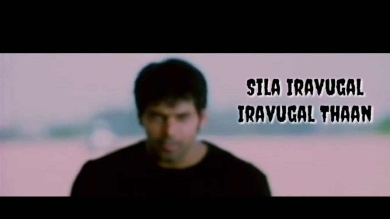 sila iravugal video song