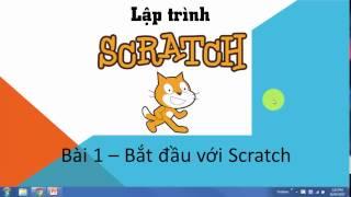 Scratch Bài 1 - Hướng dẫn từ đầu - Lập trình chú mèo di chuyển trong phòng từ đầu