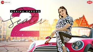 2 Seater Car - Kanika Kapoor Ft. Happy Singh | Vicky Sandhu | Zee Music Originals
