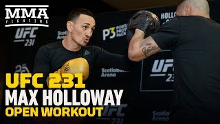Max Holloway UFC 231 Open Workout (Complete) - MMA Fighting