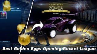 Best Golden Eggs Opening Rocket League