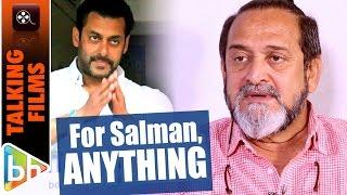 for salman khan anything if he calls at night say do a film ill do it mahesh manjrekar