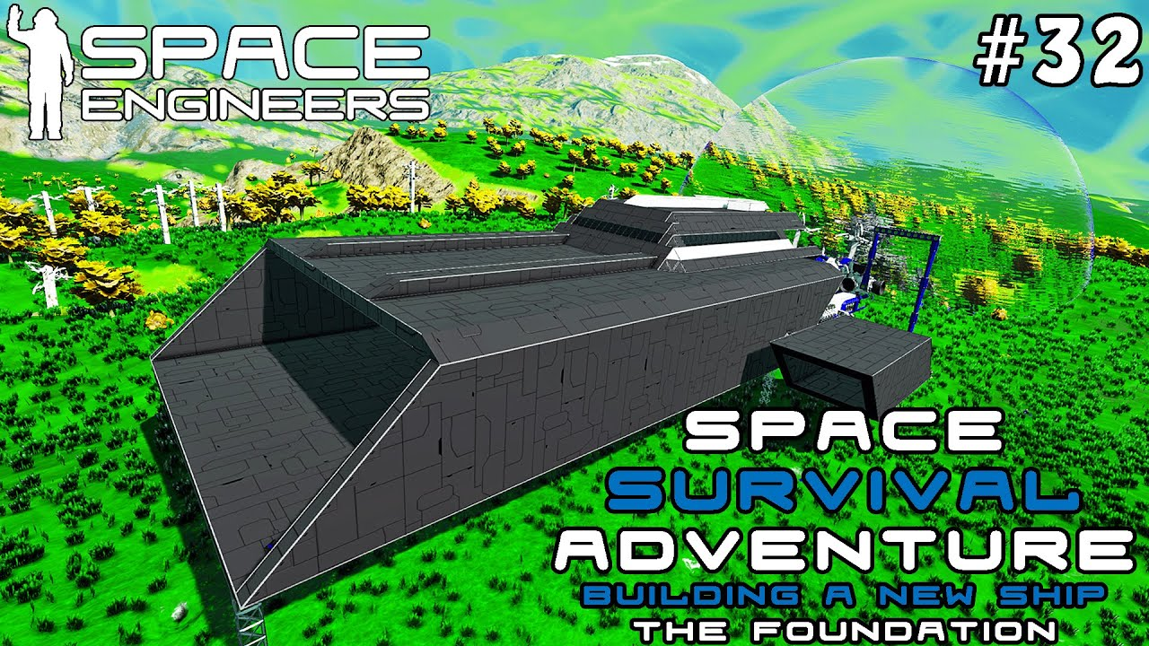 Space Survival Adventure: Building A New Ship - A New Space Engineers Journey / Part 32