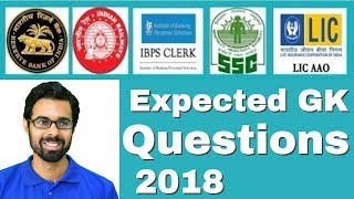 Expected GK Questions 2018 for Banking RBI IBPS SBI PO Clerk RRB NTPC