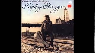 Ricky Skaggs - If You Don