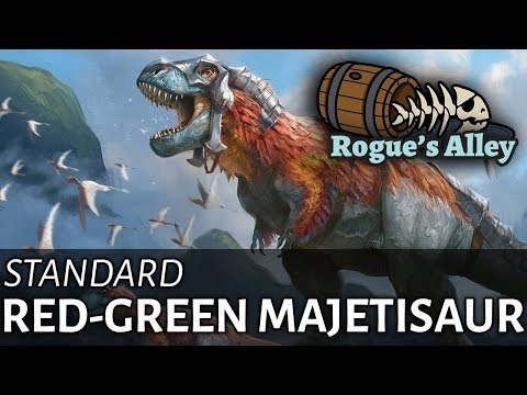 MTG Standard: Red-Green Majetisaur - Rogue's Alley