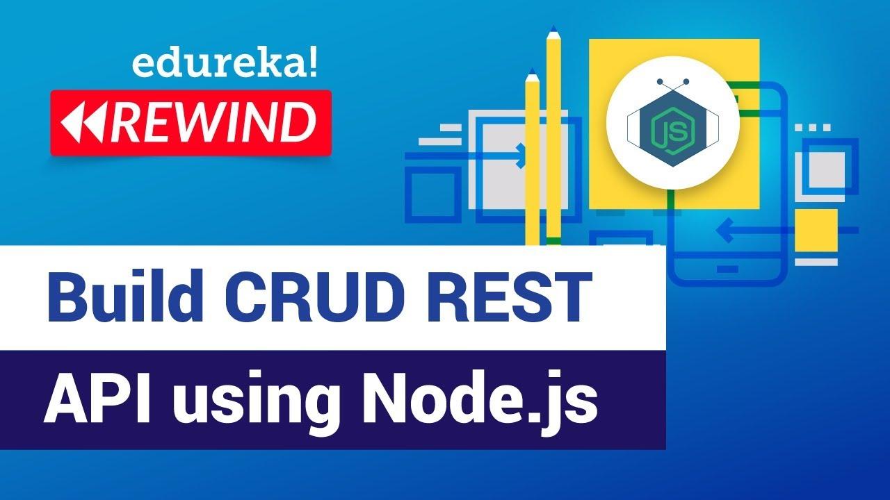Build CRUD REST REST API using Node.js   Node.js Training
