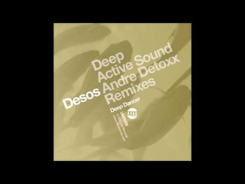 Desos - Deep Dancer (Active Sound Remix)