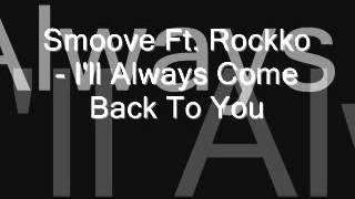 Smoove Ft. Rockko- I