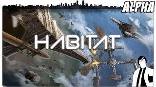 Habitat - Der Orbit ist unser neues Zuhause | Habitat Gameplay [German]