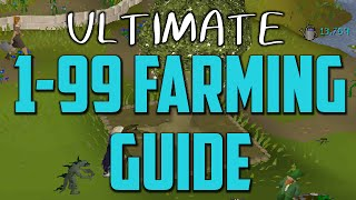 OSRS: FAST 1-99 Farming Guide