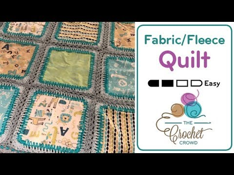 How to Crochet Quilt using Fabrics