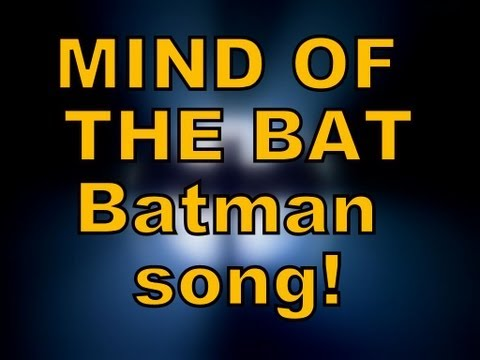THE MIND OF THE BAT - Batman Song By Miracle Of Sound