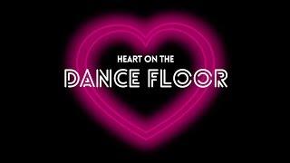 HEART ON THE DANCE FLOOR