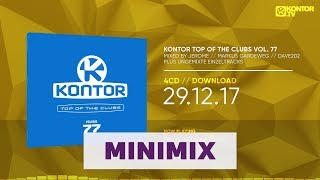 Kontor Top Of The Clubs Vol. 77 (Official Minimix HD)