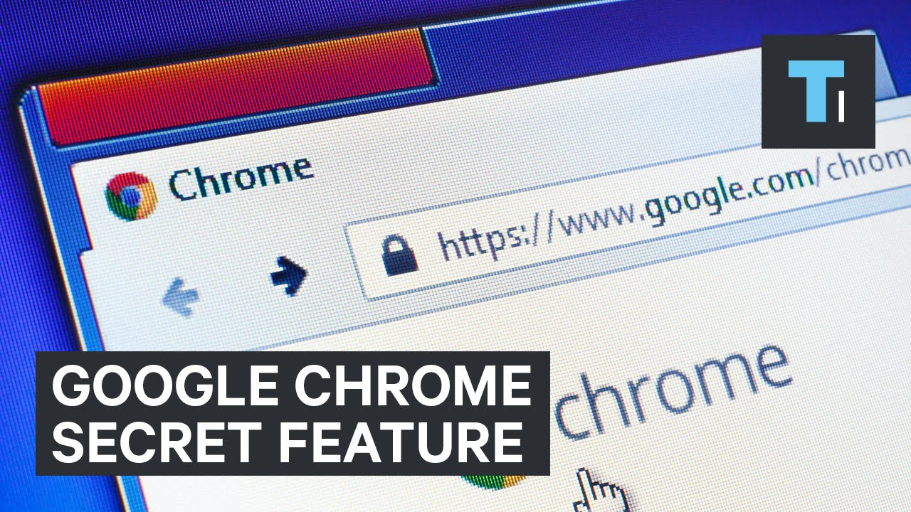 Google Chrome secret feature