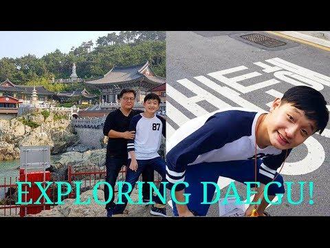 EXPLORING MY FATHERS CHILDHOOD CITY! (DAEGU, SOUTH KOREA!)