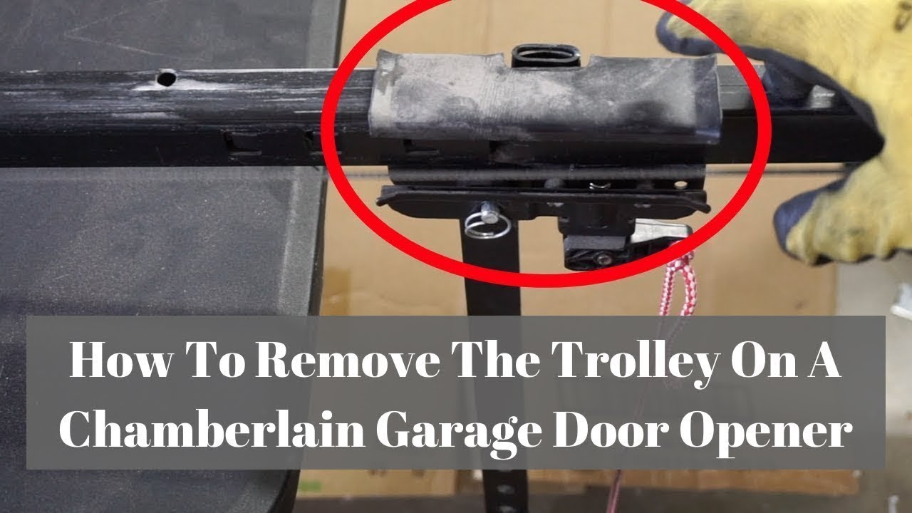 How To Remove The Trolley On A Chamberlain Garage Door