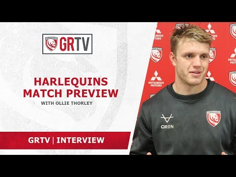 Thorley looking for Gloucester Rugby to build on progress made in Montpellier