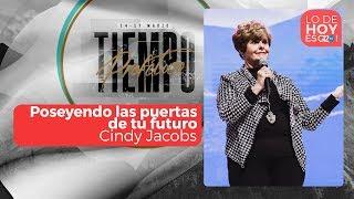 Poseyendo las puertas de tu futuro - Cindy Jacobs - G12TV