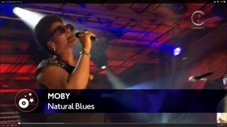 Moby - Natural Blues LIVE HD