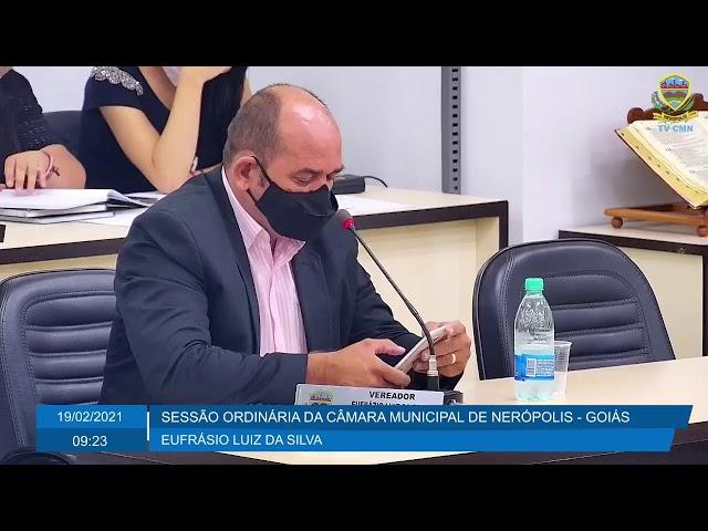 Sessão da Câmara Municipal de Nerópolis 19/02/2021
