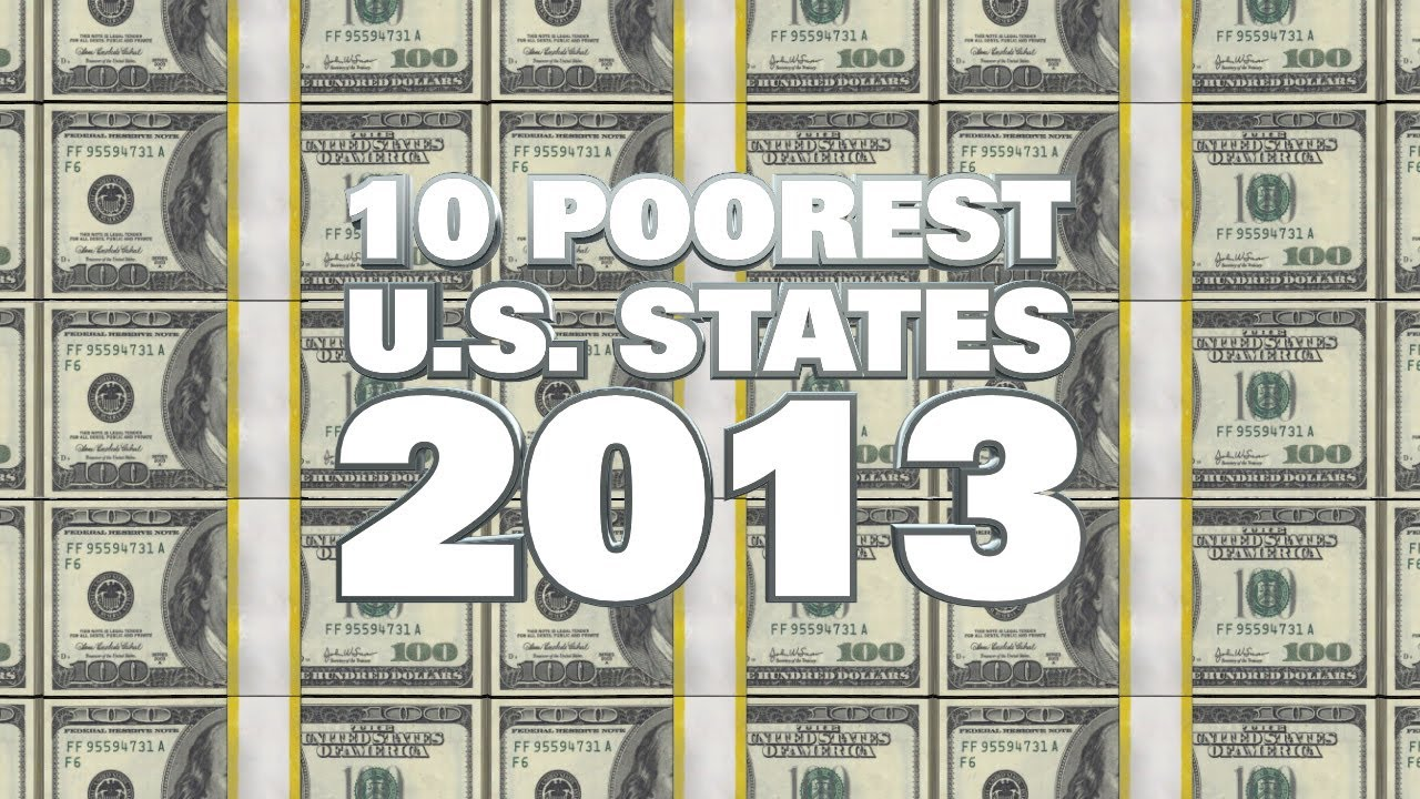 The Poorest US States In YouTube - Poorest states in usa