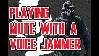 Playing Mute with a Speech Jammer - Rainbow Six Siege Funny Moments