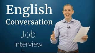 English Conversation: Job Interview