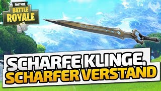 Scharfe Klinge, scharfer Verstand - ♠ Fortnite Battle Royale ♠ - Deutsch German - Dhalucard